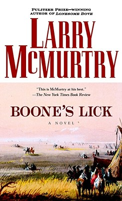 Boone's Lick : A Novel, LARRY MCMURTRY