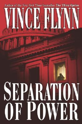 Image for Separation of Power (A Mitch Rapp Novel)