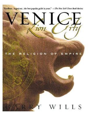 Image for Venice: Lion City: The Religion of Empire