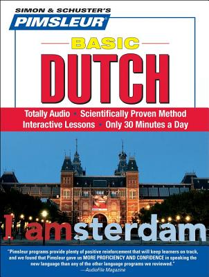 Image for Pimsleur Dutch Basic Course - Level 1 Lessons 1-10 CD: Learn to Speak and Understand Dutch with Pimsleur Language Programs