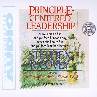 Principle Centered Leadership, Stephen R. Covey