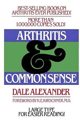 Image for Arthritis and Common Sense (Fireside Book)