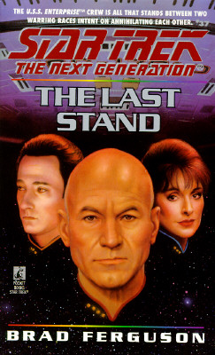 Image for The Last Stand (Star Trek The Next Generation, No 37)