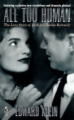 Image for All Too Human: The Love Story of Jack and Jackie Kennedy