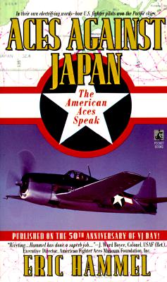 Image for ACES AGAINST JAPAN: THE AMERICAN ACES SPEAK