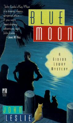 Image for BLUE MOON : A GIDEON LOWRY MYSTERY