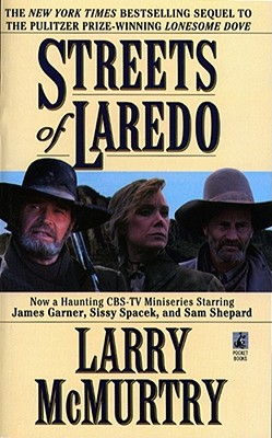 Streets of Laredo, LARRY MCMURTRY