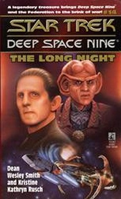 The Long Night (Star Trek Deep Space Nine #14), Dean Wesley Smith and Kristine Kathryn Rusch