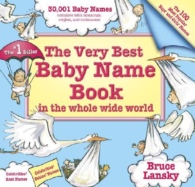 Image for Very Best Baby Name Book In The Whole Wide World: Revised Edition