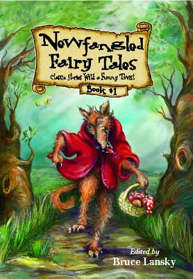 Image for Newfangled Fairy Tales
