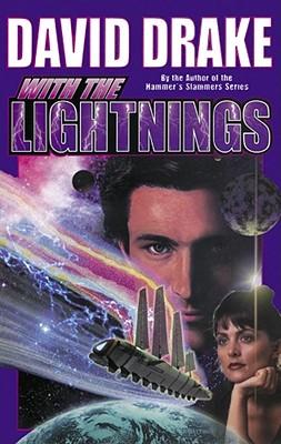 With the Lightnings, DAVID DRAKE