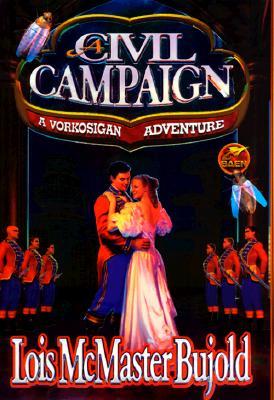 A Civil Campaign, Bujold, Lois McMaster.