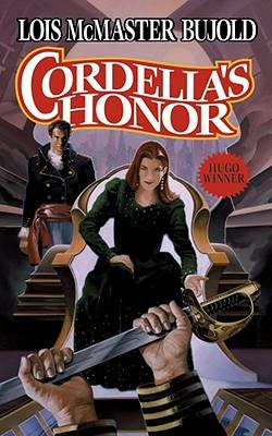 Cordelia's Honor (Vorkosigan Saga Omnibus: Shards of Honor / Barrayar), Lois McMaster Bujold