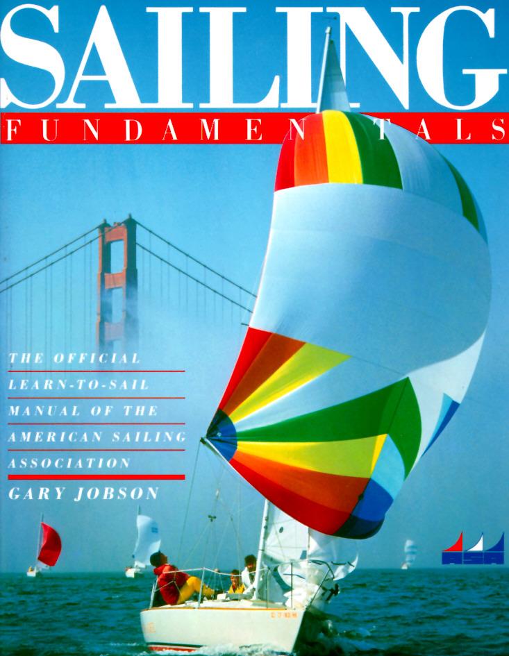 Sailing Fundamentals (A Fireside Book), Jobson, Gary