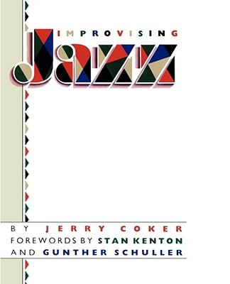 Image for Improvising Jazz (A Fireside Book)