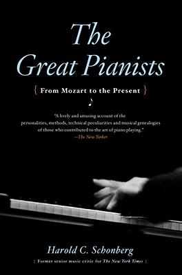 Great Pianists, HAROLD C. SCHONBERG