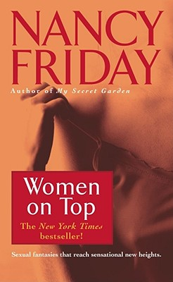 Women on Top: How Real Life Has Changed Women's Sexual Fantasies, Friday, Nancy