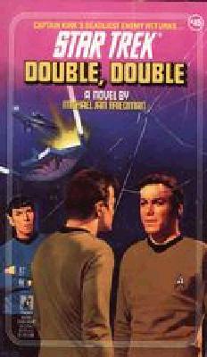 Double, Double (Star Trek, No 45), MICHAEL JAN FRIEDMAN