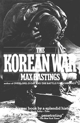 The Korean War, Max Hastings