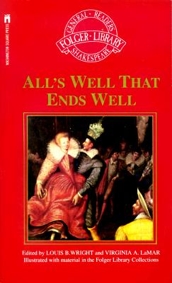 Image for All's Well That Ends Well (Folger Library General Reader's Shakespeare)