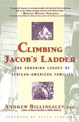 CLIMBING JACOB'S LADDER ENDURING LEGACY OF AFRICAN-AMERICAN FAMILIES, BILLINGSLEY, ANDREW