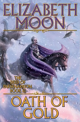 "Image for ""Oath of Gold (The Deed of Paksenarrion, Book 3)"""