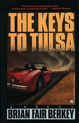 Keys to Tulsa, Berkey, Brian Fair
