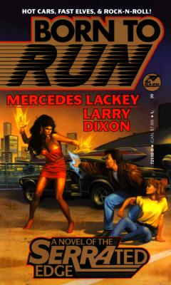 Born to Run, MERCEDES LACKEY, LARRY DIXON