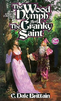 Image for The Wood Nymph and the Cranky Saint (The Royal Wizard of Yurt)