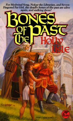 Bones of the Past, Holly Lisle