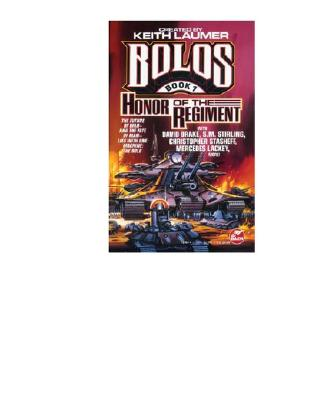 Honor of the Regiment, KEITH LAUMER