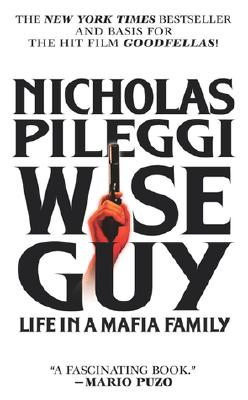 Image for Wise Guy: Life in a Mafia Family
