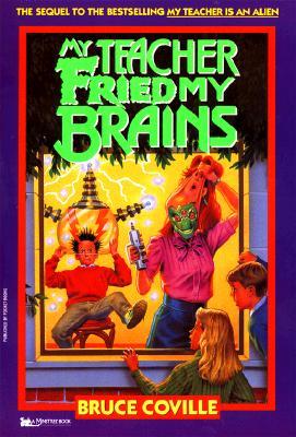 Image for My Teacher Fried My Brains (My Teacher Books)