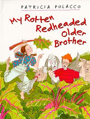 My Rotten Redheaded Older Brother, Polacco, Patricia