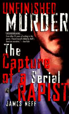 Image for Unfinished Murder: The Capture of a Serial Rapist