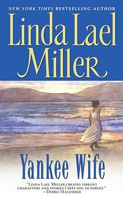 Yankee Wife, Linda Lael Miller