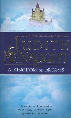 A Kingdom of Dreams, Judith McNaught
