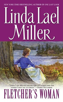 Fletcher's Woman (Tapestry Romance), LINDA LAEL MILLER