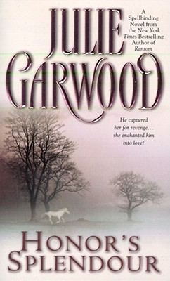 """Honor's Splendour, """"Garwood, Julie"""""""