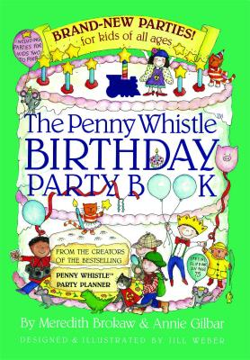 Image for Penny Whistle Birthday Party Book: Brand-New Parties for Kids of All Ages