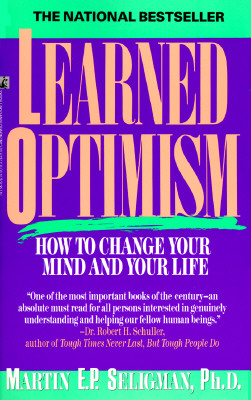 Image for Learned Optimism: How to Change Your Mind and Your Life