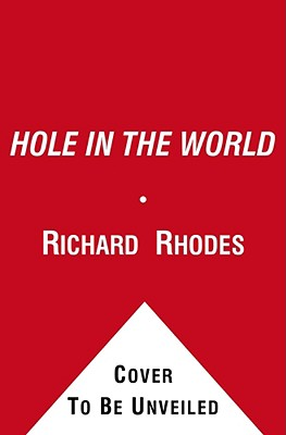 Image for A Hole in the World: An American Boyhood