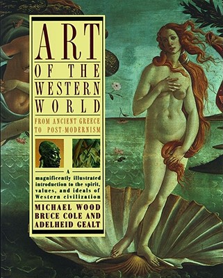 Image for Art of the Western World: From Ancient Greece to Post Modernism