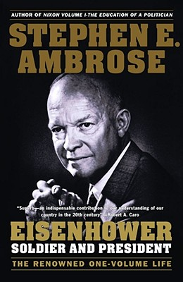 Image for Eisenhower: Soldier and President (The Renowned One-Volume Life)