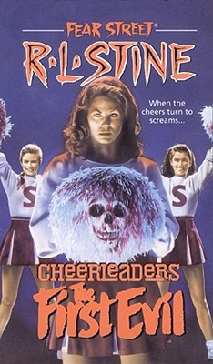 Image for The First Evil (Fear Street Cheerleaders, No. 1)