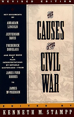 """The Causes of the Civil War: Revised Edition (Touchstone), """"Stamp, Kenneth"""""""