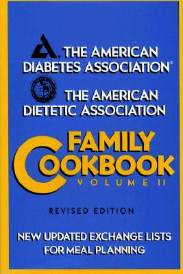 Image for The American Diabetes Association/the American Dietetic Association Family Cookbook