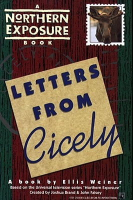 Letters from Cicely: A Northern Exposure Book, Ellis Weiner