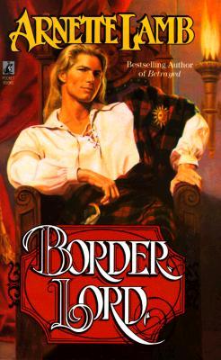 Border Lord, ARNETTE LAMB