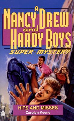 Image for Hits and Misses (Nancy Drew & Hardy Boys Super Mysteries #16)